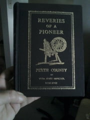 People, Places and Parishes of Perth County - An Index to Reveries of a Pioneer - Perth County by Vera Ernst McNichol ebook by Patti Miller