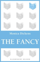 The Fancy ebook by Monica Dickens