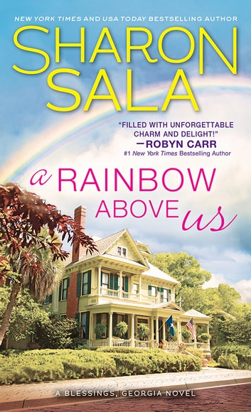 A Rainbow Above Us ebook by Sharon Sala