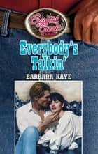 Everybody's Talkin' ebook by Barbara Kaye