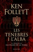 Les tenebres i l'alba ebook by