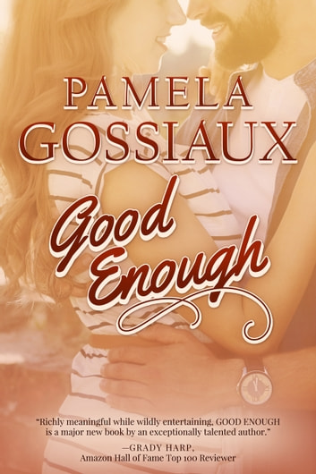 Good Enough ebook by Pamela Gossiaux