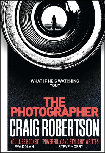 The Photographer ebook by Craig Robertson