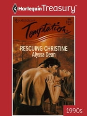 Rescuing Christine ebook by Alyssa Dean