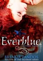 Everblue, Book 1 Mer Tales ebook by Brenda Pandos
