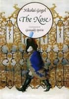The Nose ebook by Nikolai Gogol