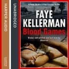 Blood Games (Peter Decker and Rina Lazarus Series, Book 20) audiobook by