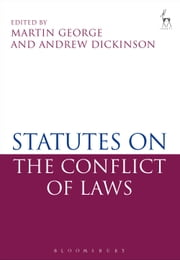 Statutes on the Conflict of Laws ebook by Martin George,Andrew Dickinson