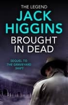 Brought in Dead (The Nick Miller Trilogy, Book 2) ebook by