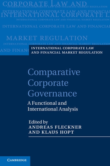 Comparative Corporate Governance - A Functional and International Analysis ebook by