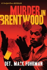 Murder in Brentwood ebook by Mark Fuhrman