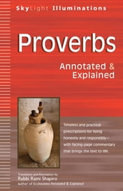 Proverbs - Annotated & Explained ebook by Rami Shapiro