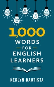 1,000 Words for English Learners ebook by Kerlyn Bautista