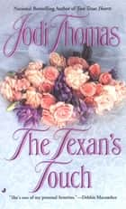 The Texan's Touch ebook by Jodi Thomas