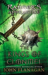 Kings of Clonmel - Book Eight ebook by John A. Flanagan