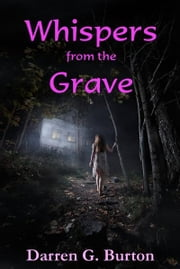 Whispers from the Grave ebook by Darren G. Burton