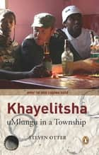Khayelitsha ebook by Steven Otter
