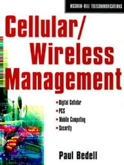 Cellular/PCs Management ebook by Bedell, Paul