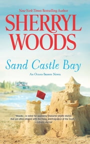 Sand Castle Bay ebook by Sherryl Woods