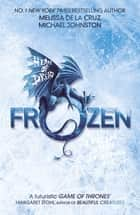 Frozen - Book 1 ebook by