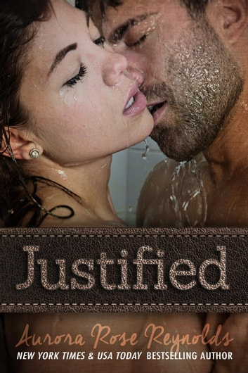 Justified ebook by Aurora Rose reynolds