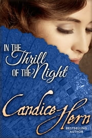 In the Thrill of the Night ebook by Candice Hern