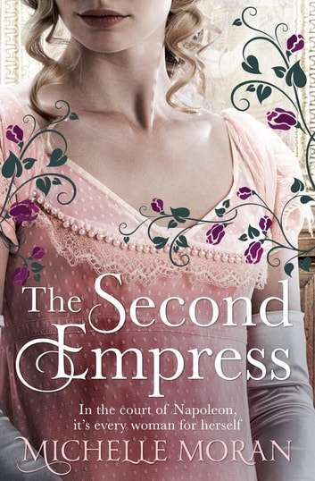 The Second Empress ebook by Michelle Moran