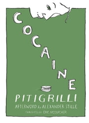 Cocaine ebook by Pitigrilli,Eric Mosbacher,Alexander Stille
