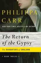 The Return of the Gypsy ebook by