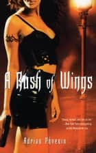 A Rush of Wings ebook by Adrian Phoenix