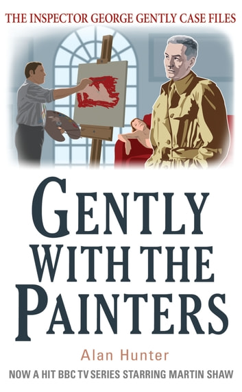 Gently With the Painters ebook by Mr Alan Hunter