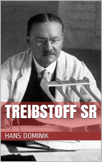 Treibstoff SR ebook by Hans Dominik