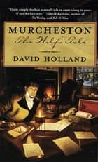 Murcheston - The Wolf's Tale ebook by David Holland