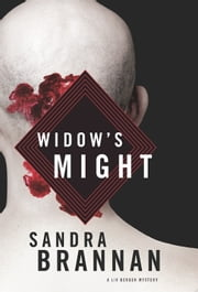 Widow's Might: A Liv Bergen Mystery ebook by Sandra Brannan