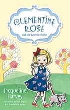 Clementine Rose and the Surprise Visitor 1 ebook by Mrs Jacqueline Harvey