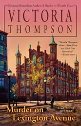 Murder on Lexington Avenue - A Gaslight Mystery ebook by Victoria Thompson