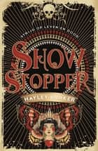 Showstopper ebook by Hayley Barker