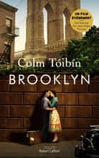 Brooklyn ebook by Colm TÓIBÍN, Anna GIBSON