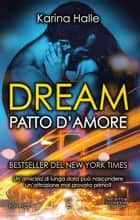 Dream. Patto d'amore ebook by Karina Halle