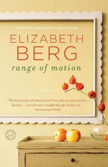 Range of Motion - A Novel 電子書 by Elizabeth Berg
