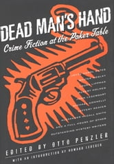 Dead Man's Hand - Crime Fiction at the Poker Table ebook by Otto Penzler