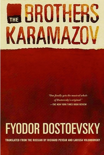 The Brothers Karamazov - A Novel in Four Parts With Epilogue ebook by Fyodor Dostoevsky