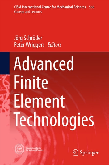 Advanced Finite Element Technologies ebook by