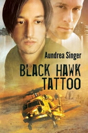Black Hawk Tattoo ebook by Aundrea Singer