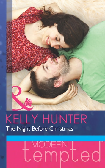 The Night Before Christmas (Mills & Boon Short Stories) (The West Family) ebook by Kelly Hunter