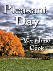 Pleasant Day ebook by Vera Jane Cook
