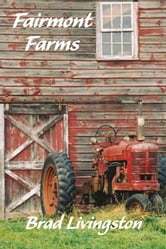 Fairmont Farms ebook by Brad Livingston