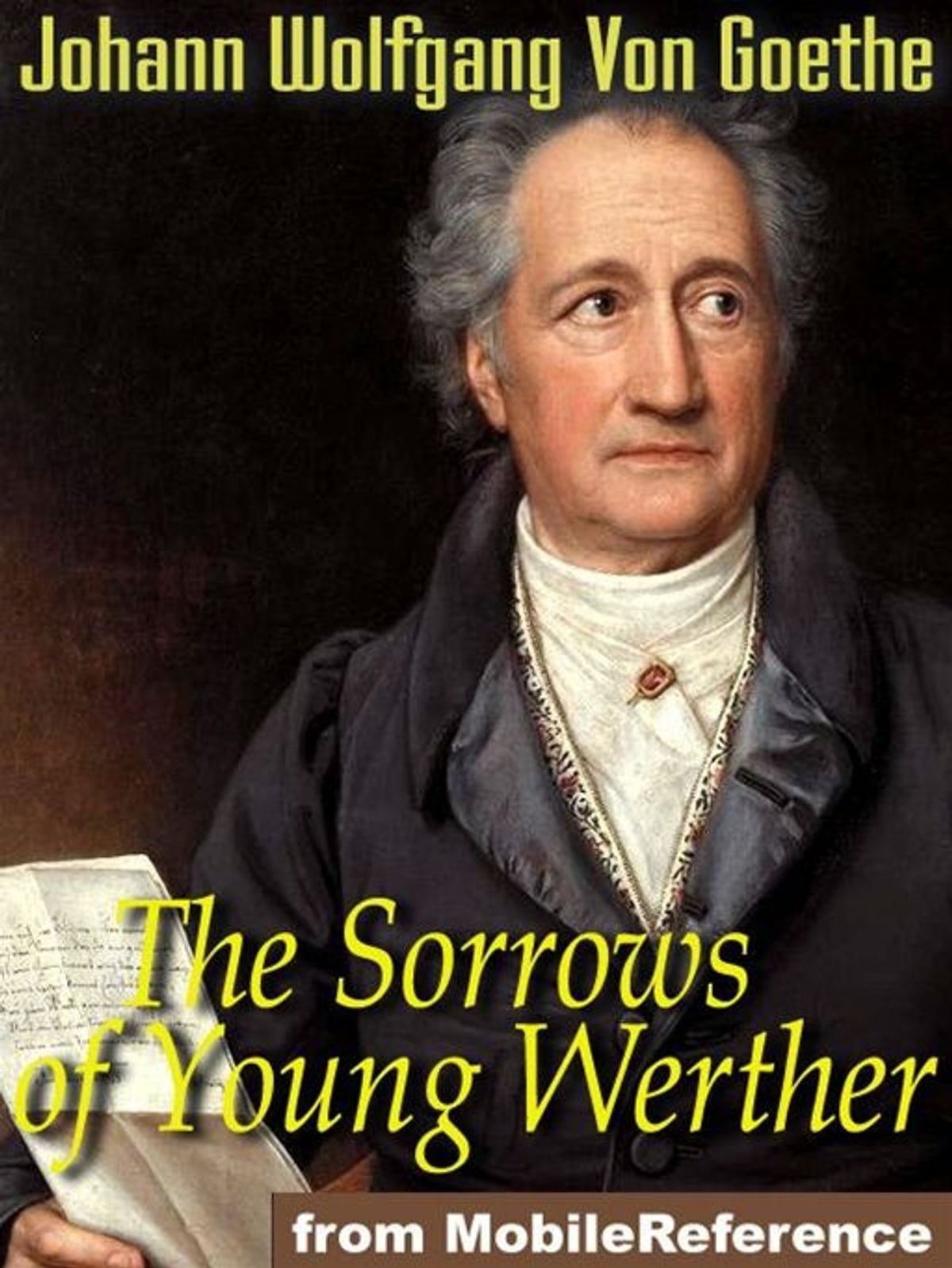 the immature behavior of werther in the sorrows of young werther an epistolary loosely autobiographi