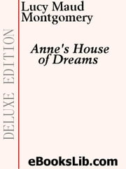Anne's House of Dreams ebook by Montgomery, Lucy M.