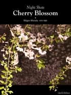 Night shots: Cherry Blossom ebook by 村田 茂夫
